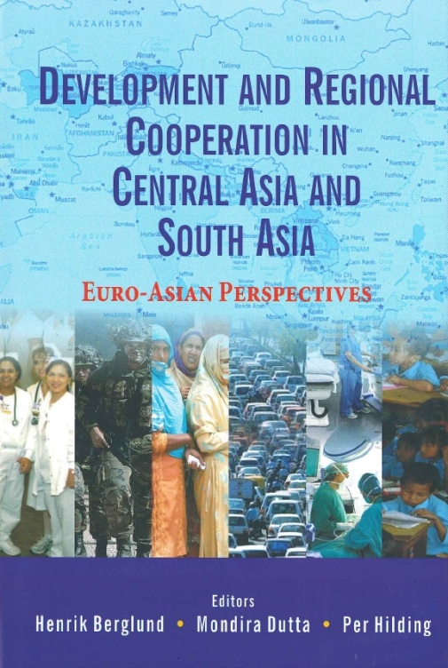 Development and Regional Cooperation in Central Asia and South Asia.